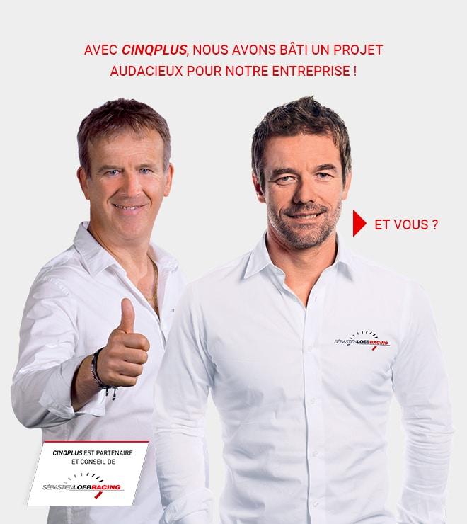 Avec CINQPLUS, nous avons bâti un projet audacieux pour notre entreprise - Sébastien Loeb Racing