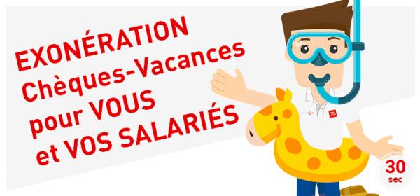 Chèques-Vacances : en bénéficier en tant que gérant ou indépendant et pour vos salariés !
