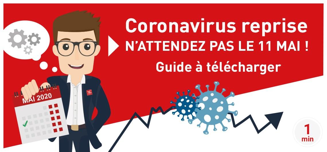 CINQPLUS Coronavirus reprise, n'attendez pas le 11 mai / Guide à télécharger