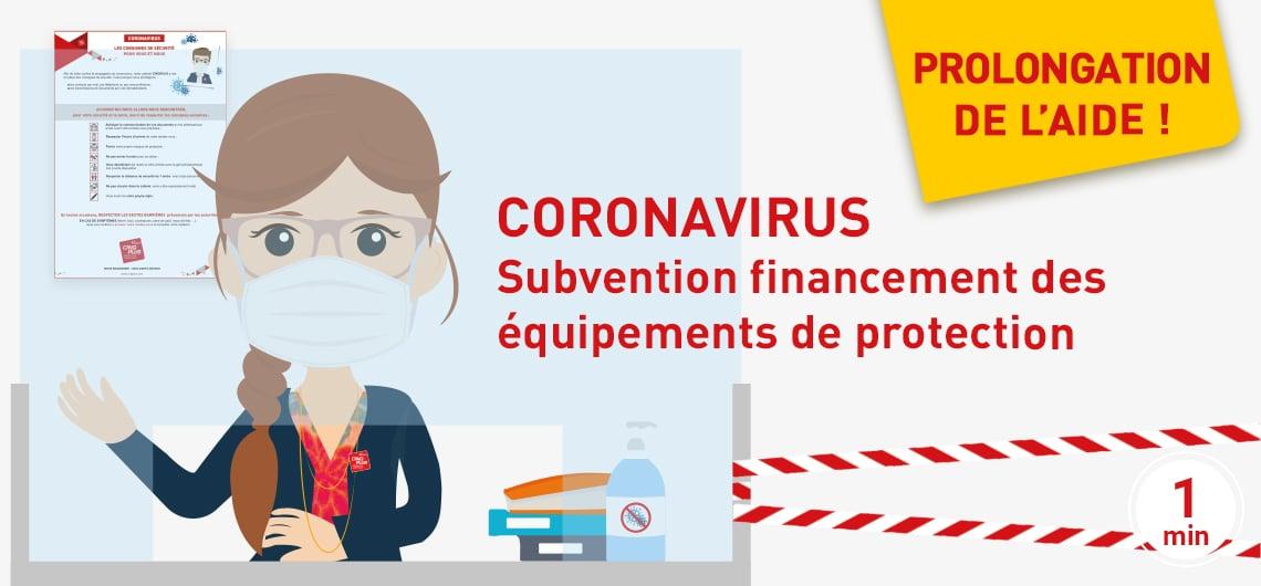 Prolongation Aide CORONAVIRUS comment bénéficier de la subvention de financement des équipements de protection ?