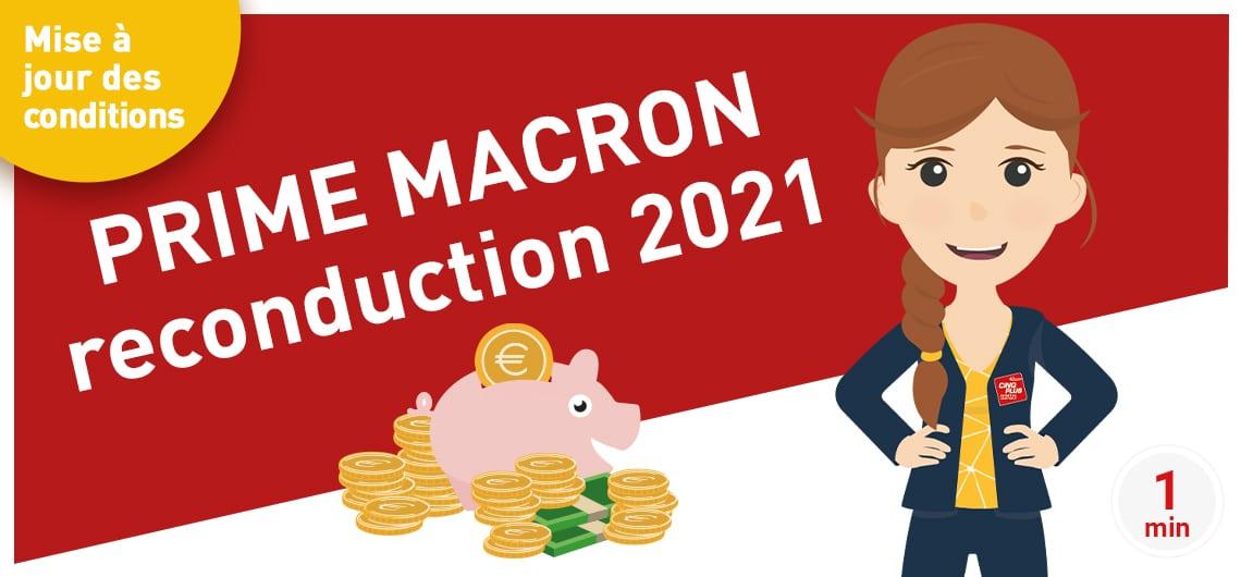 Prime Macron reconduction 2021 - Mise à jour des conditions
