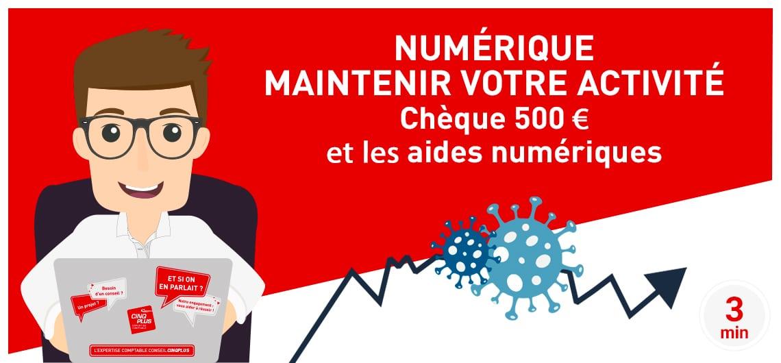 CINQPLUS Coronavirus Numérique maintenir votre activité & Chèque 500€ et aides numériques