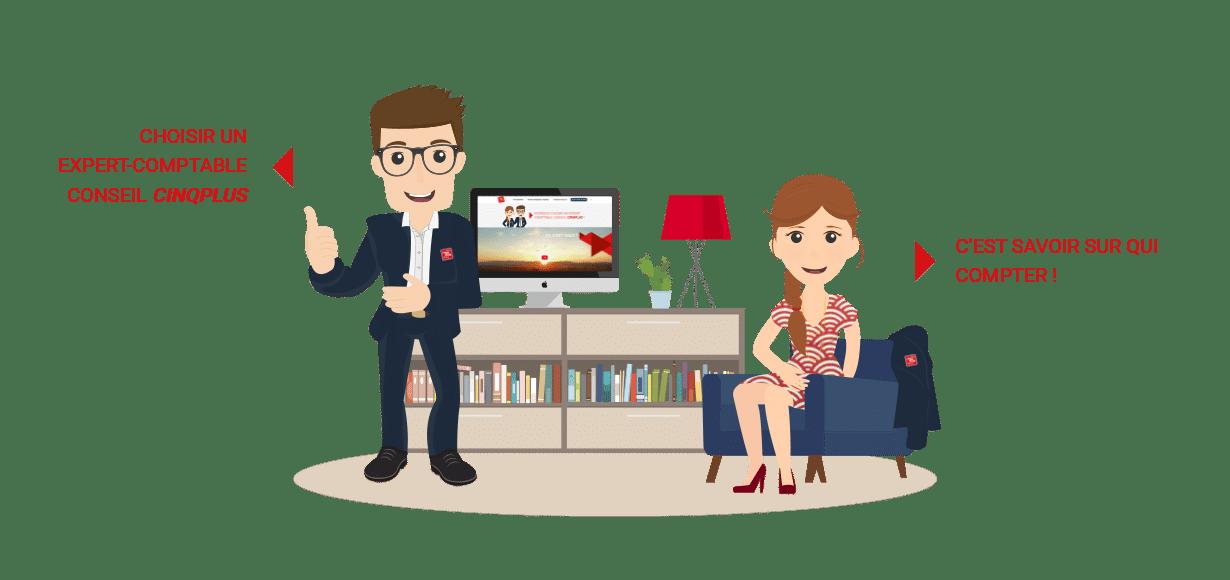 Choisir un expert-comptable conseil CINQPLUS c'est savoir sur qui compter
